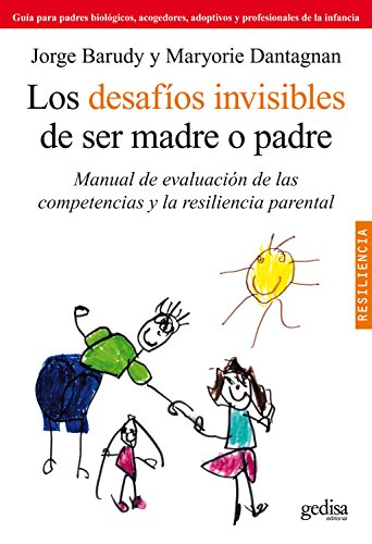 Los Desafios Invisibles De Ser Madre O Padre Manual
