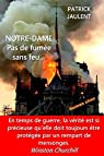 NOTRE-DAME - Pas de fumée sans feu... par Jaulent