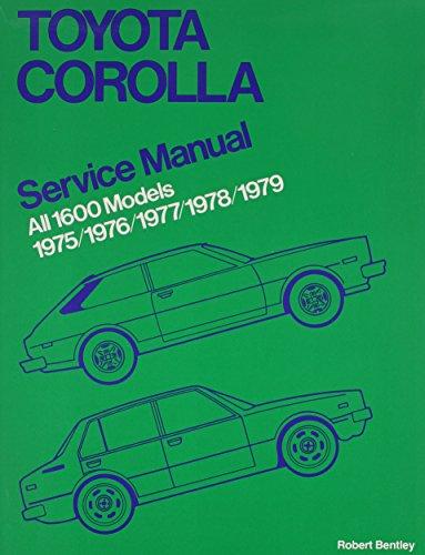 Bently-motoren (Toyota Corolla Service Manual: 1975-1979 All 1600 Models)