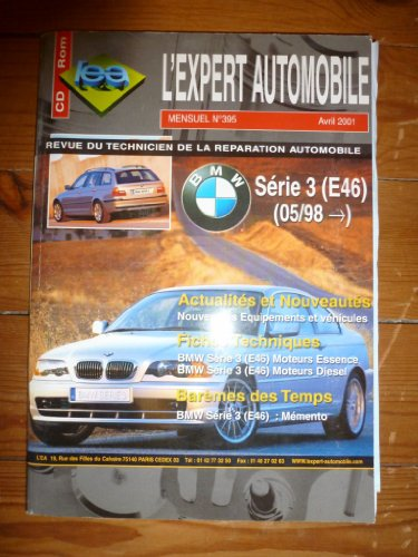 REVUE TECHNIQUE EXPERT AUTOMOBILE BMW SERIE 3 E46 ESSENCE ET DIESEL