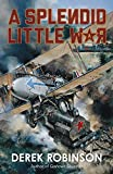 Image de A Splendid Little War (English Edition)