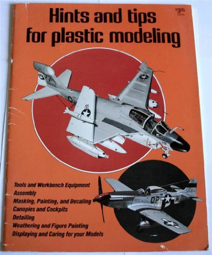 Hints and Tips for Plastic Modeling by Burr Angle (1980-06-02)