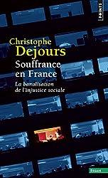 Souffrance en France : La banalisation de l'injustice sociale