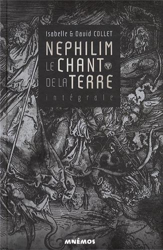 Le chant de la terre, Intgrale : Nephilim