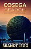 Cosega Search (The Cosega Sequence Book 1) by Brandt Legg