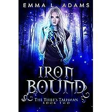 Iron Bound (The Thief's Talisman Book 2) (English Edition)