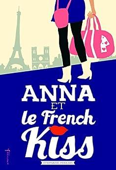 Anna et le french kiss par [Perkins, Stephanie]