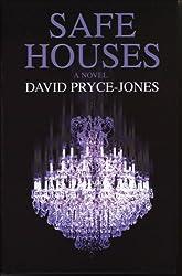 Safe Houses by David Pryce-Jones (2007-04-30)