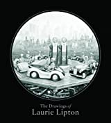 The Drawings of Laurie Lipton by Laurie Lipton (2013-09-15)