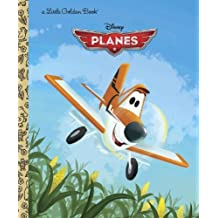 Disney Planes Little Golden Book (Disney Planes) by Hall, Klay (2013) Hardcover