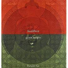 Buddhist Peace Recipes (Roli Books)