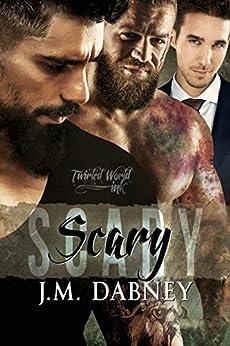 Scary (Twirled World Ink Book 3) (English Edition) von [Dabney, J.M.]