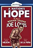 A Nation's Hope: The Story of Boxing Legend Joe Louis by Matt de la Pena (2014-09-30)