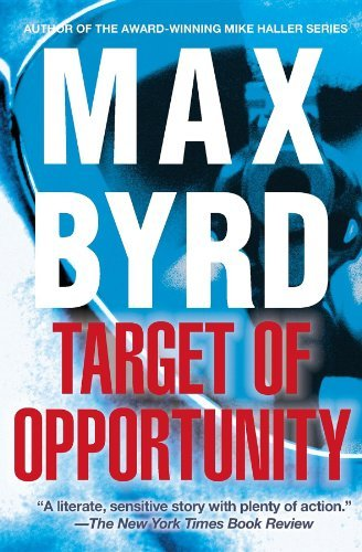Target of Opportunity by Max Byrd (2012-10-16)