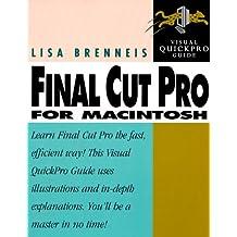 Final Cut Pro (Visual QuickStart Guides) by Lisa Brenneis (1999-11-19)