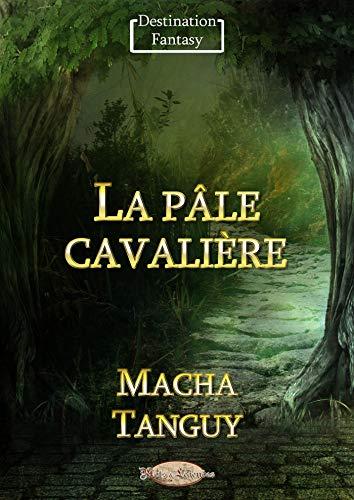 Couverture du livre La pâle cavalière (Destination Fantasy)