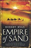Empire of Sand by Ryan, Robert (2008) Paperback