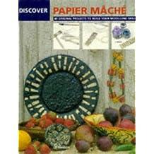 Discover Papier Mache (Discover Craft) by Liz Manson (1995-08-14)