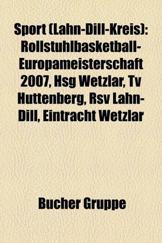 Eintracht-tv (Sport (Lahn-Dill-Kreis): Rollstuhlbasketball-Europameisterschaft 2007, Hsg Wetzlar, TV Huttenberg, RSV Lahn-Dill, Eintracht Wetzlar)