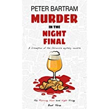 Murder in the Night Final (The Morning, Noon and Night Trilogy Book 3)