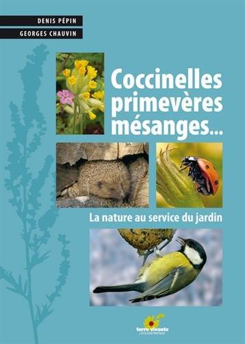 Coccinelles, primevères, mésanges... : La nature au service du jardin