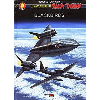 Blackbirds. Buck Danny Speciale: 1-2