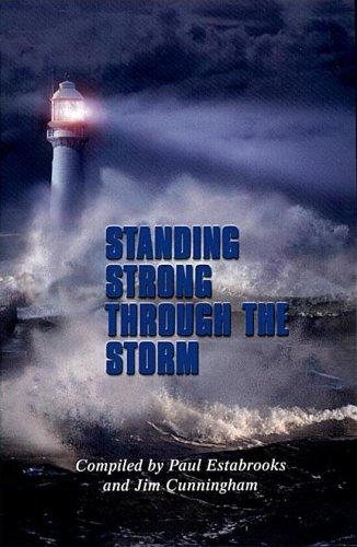 Standing Strong Through the Storm por Paul Estabrooks