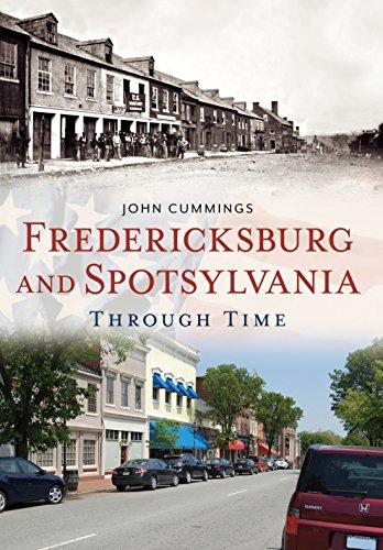 Fredericksburg and Spotsylvania Through Time: America Through Time