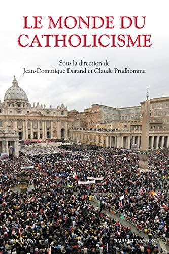 Le Monde du catholicisme