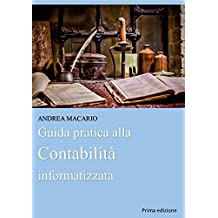 Guida pratica alla contabilità informatizzata (Italian Edition)