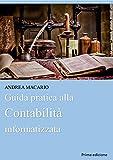 Scarica Libro Guida pratica alla contabilita informatizzata (PDF,EPUB,MOBI) Online Italiano Gratis