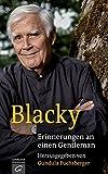 Blacky: Erinnerungen an einen Gentleman