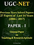 UGC NET Ppaer-1 Previous Years Solved Papers: 26 Papers of Last 13 Years (2004-2017)
