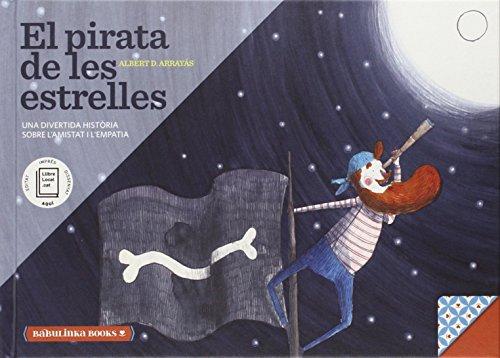 El Pirata De Les Estrelles (Llibres Per A I`educacio Emocion)
