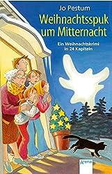 Weihnachtsspuk um Mitternacht: Ein Weihnachtskrimi in 24 Kapiteln