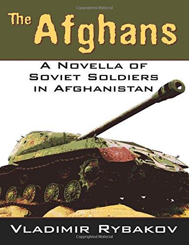 The Afghans: A Novella of Soviet Soldiers in Afghanistan por Vladimir Rybakov