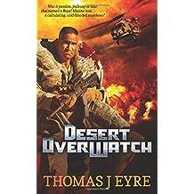Desert OverWatch (Regan, Judge, Jury, Executioner.)