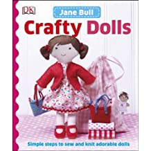Crafty Dolls by Jane Bull (2014-07-01)