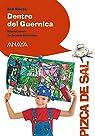 Dentro del Guernica  - Pizca De Sal)