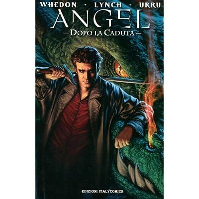 Angel Dopo La Caduta Vol 1 PDF Download - DaleLake