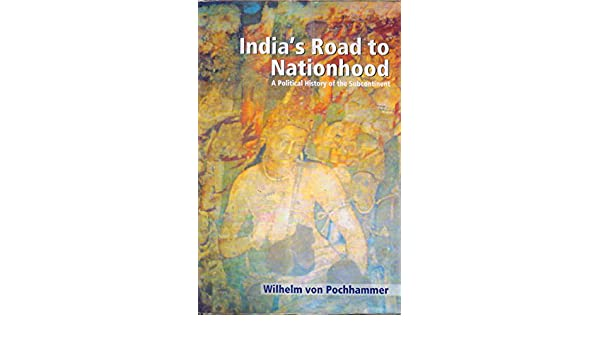 Amazon in: Buy India's Road to Nationhood: A Political