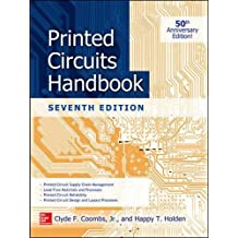 Printed Circuits Handbook, Seventh Edition (Electronics)