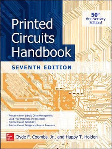 Printed Circuits Handbook, Seventh Edition (Electronics)