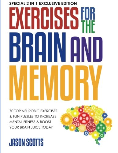 exercises-for-the-brain-and-memory-70-top-neurobic-exercises-fun-puzzles-to-increase-mental-fitness-