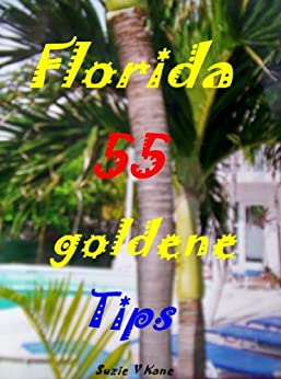 Florida - 55 goldene Tips