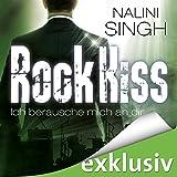 Rock Kiss - Ich berausche mich an dir (Rock Kiss 2)