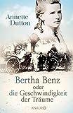 Bertha Benz oder die Geschwindigkeit der Träume