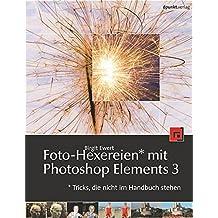 Foto-Hexereien mit Photoshop Elements 3