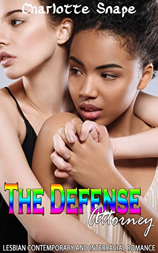 The Defense Attorney: Lesbian Contemporary and Interracial Romance book cover