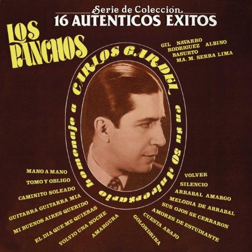 S.C.16 Auténticos Exitos Los Panchos Homenaje A Carlos Gardel En Su 50 Aniversario